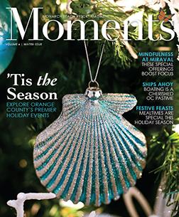 Monarch Beach Resort Moments Magazine